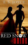 Red Snow Bride (Wolf Brides Book 2) - T.S. Joyce