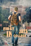 The First Days In College - Perie Wolford, Michelle Doering