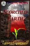 Scorched Earth (Land, Sea, Sky Book 3) - Lynne Cantwell