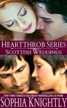 Heartthrob Series Scottish Weddings Box Set - Sophia Knightly