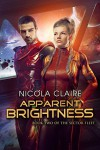 Apparent Brightness (The Sector Fleet #2) - Nicola Claire