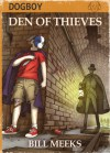 Den of Thieves - Bill Meeks