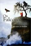 On Falcon's Wings - Lisa J. Yarde