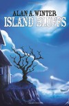 Island Bluffs - Alan A. Winter