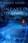 Unpaved Surfaces - Joseph Souza