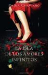 La isla de los amores infinitos (Vintage Espanol) (Spanish Edition) - Daína Chaviano