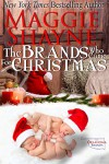 The Brands Who Came For Christmas (Oklahoma All-Girl Brands Book 1) - Maggie Shayne