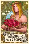 The Summer when It Snowed - K.A. Merikan