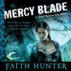 Mercy Blade: Jane Yellowrock, Book 3 - Audible Studios, Faith Hunter, Khristine Hvam