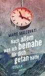 Nach allem, was ich beinahe für dich getan hätte: Roman - Marie Malcovati