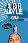 Stalin Ate My Homework - Alexei Sayle