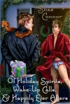 Of Holiday Spirits, Wake-Up Calls, and Happily Ever Afters - Shae Connor