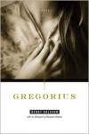 Gregorius - Bengt Ohlsson, Silvester Mazzarella