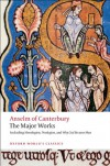 Anselm of Canterbury: The Major Works (Oxford World's Classics) - St. Anselm