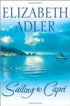 Sailing to Capri - Elizabeth Adler