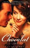 Chocolat - Joanne Harris, Juliet Stevenson