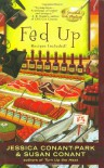 Fed Up - Susan Conant, Jessica Conant-Park