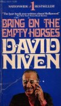 Bring on the Empty Horses (DNF-0824195) - David Niven