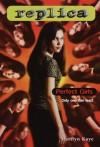 Perfect Girls (Replica 4) - Marilyn Kaye