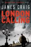 London Calling - James Craig
