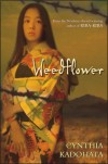 Weedflower - Cynthia Kadohata