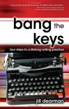 Bang the Keys - Jill Dearman