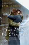 The Things We Cherished - Pam Jenoff