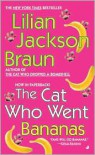 The Cat Who Went Bananas (The Cat Who... Series #27) by Lilian Jackson Braun -