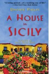 A House in Sicily - Daphne Phelps, Denis Mack Smith