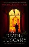 A Death In Tuscany - Michele Giuttari