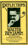 Reflections: Essays, Aphorisms, Autobiographical Writings - Walter Benjamin, Edmund F.N. Jephcott