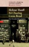 84, Charing Cross Road : eine Freundschaft in Briefen - Helene Hanff