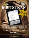 The Bootstrap VA: The Go-Getter's Guide to Becoming a Virtual Assistant, Getting and Keeping Clients, and More! - Lisa Morosky