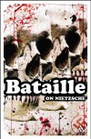 On Nietzsche (Impacts) - Georges Bataille