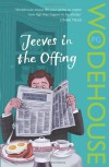 Jeeves in the Offing (Jeeves, #12) - P.G. Wodehouse