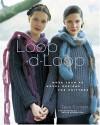 Loop-d-Loop: More Than 40 Novel Designs for Knitters - Teva Durham, Adrian Buckmaster