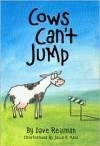 Cows Can't Jump - Dave Reisman