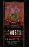 Of Tangible Ghosts - L.E. Modesitt Jr.