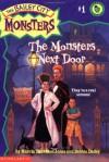 The Monsters Next Door - Marcia Thornton Jones, Debbie Dadey