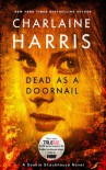 Dead as a Doornail: A Sookie Stackhouse Novel - Charlaine Harris
