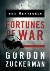 The Sentinels: Fortunes of War - Gordon Zuckerman