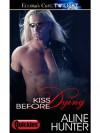 Kiss Before Dying - Aline Hunter