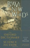 Brave New Words: The Oxford Dictionary of Science Fiction - Jeff Prucher