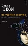Un Vénitien anonyme (Commissario Brunetti #3) - Donna Leon, William Olivier Desmond