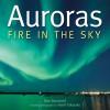 Auroras: Fire in the Sky - Dan Bortolotti, Yuichi Takasaka