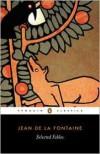 Selected Fables - Jean de La Fontaine, Geoffrey Grigson, J.J. Grandville, James Michie
