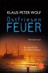 Ostfriesenfeuer: Der achte Fall für Ann Kathrin Klaasen - Klaus-Peter Wolf