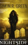 Damned If You Do In The Nightside (Nightside, #7-8) - Simon R. Green