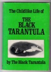 The Childlike Life of the Black Tarantula - Kathy Acker