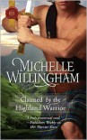 Claimed by the Highland Warrior  - Michelle Willingham